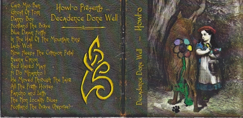 Howl-o Decadence Done Well CD Cover Back and Front